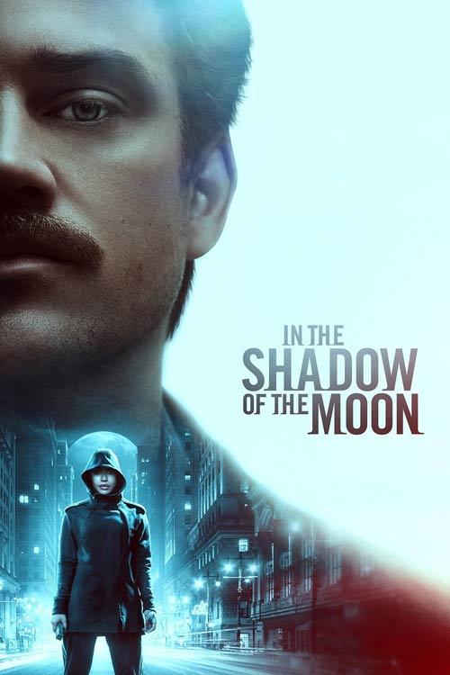 فیلم In the Shadow of the Moon 2019