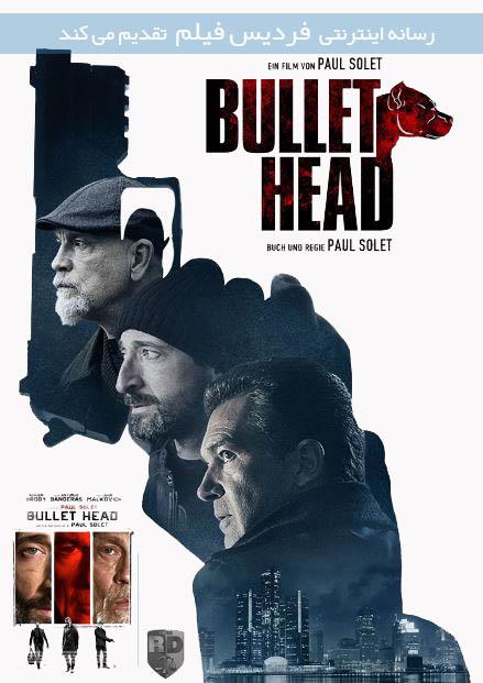 دانلود فیلم کله فشنگی Bullet Head 2017
