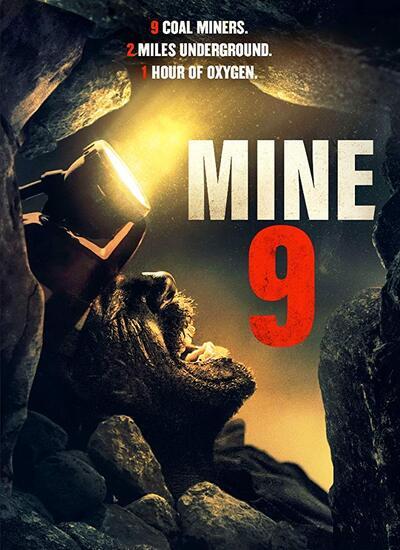 فیلم معدن شماره 9 - Mine 9 2019