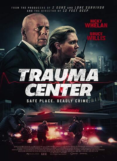 دانلود فیلم مرکز تروما Trauma Center 2019