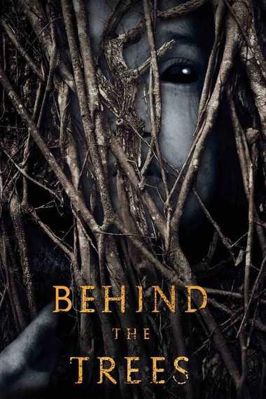 دانلود فیلم پشت درختان Behind the Trees 2019