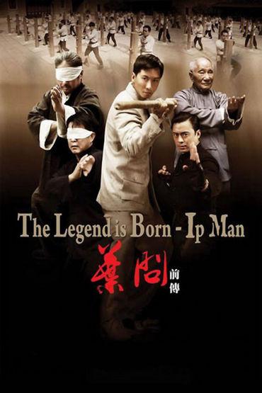 دانلود فیلم The Legend Is Born: Ip Man 2010