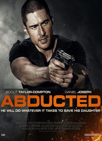 دانلود فیلم ربوده شده Abducted 2020