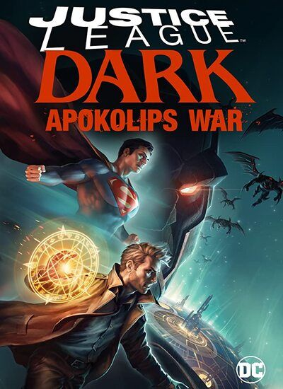 دانلود انیمیشن Justice League Dark: Apokolips War 2020