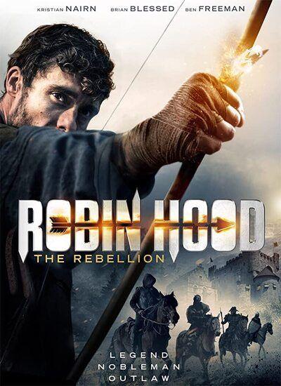 دانلود فیلم رابین هود: طغیانگر دوبله فارسی Robin Hood: The Rebellion 2018