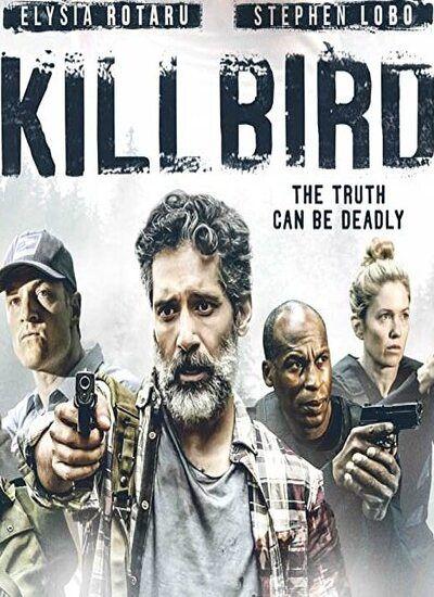 دانلود فیلم کیل برد دوبله فارسی Killbird 2019