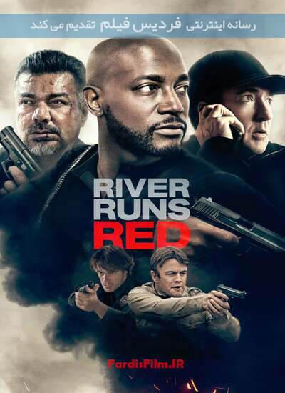 دانلود فیلم رودخانه قرمز میشود 2018 River Runs Red دوبله فارسی