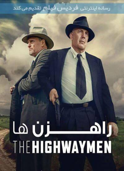دانلود فیلم راهزن ها 2019 The Highwaymen دوبله فارسی