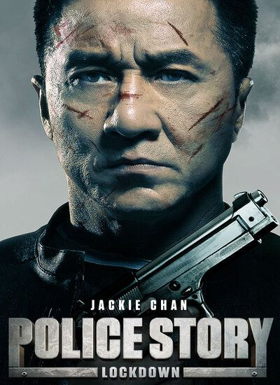MOVIE: Police Story: Lockdown (2013)
