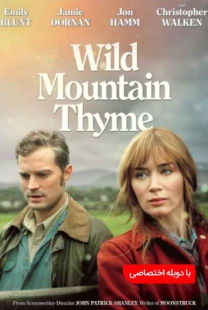 دانلود فیلم آویشن کوهستان وحشی Wild Mountain Thyme 2020