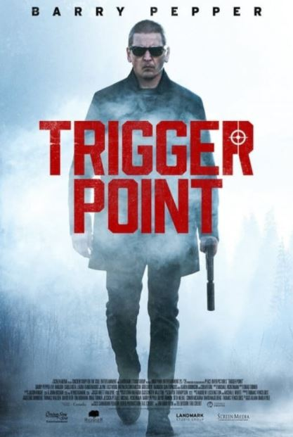 دانلود فیلم تریگر پوینت Trigger Point 2021 زیرنویس فارسی