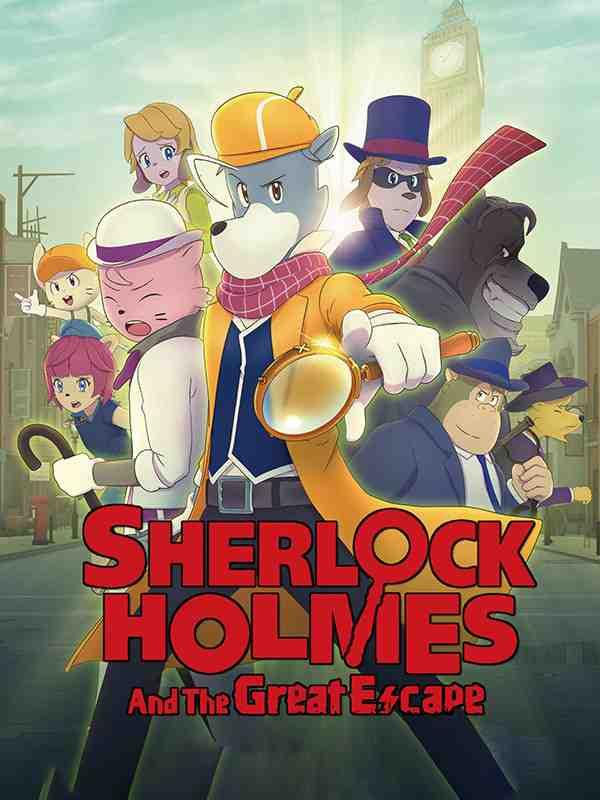 دانلود انیمیشن شرلوک هولمز و فرار بزرگ Sherlock Holmes 2019